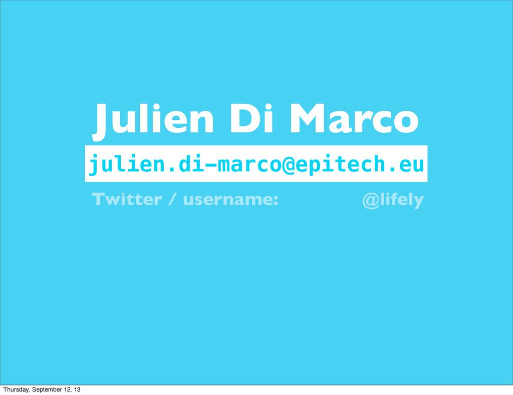 julien.di-marco@epitech.eu Julien Di Marco Twit...
