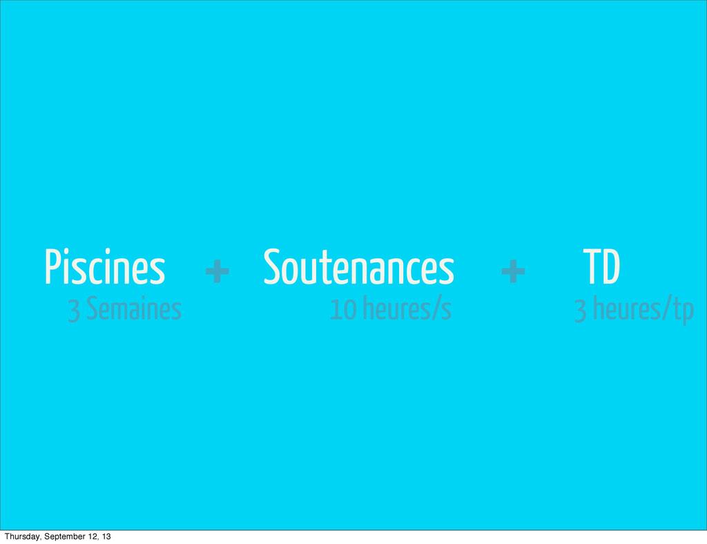 TD Soutenances Piscines + + 3 Semaines 10 heure...