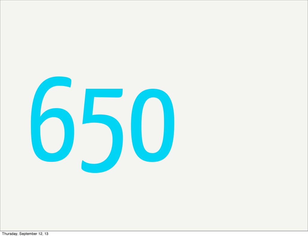 650 Thursday, September 12, 13