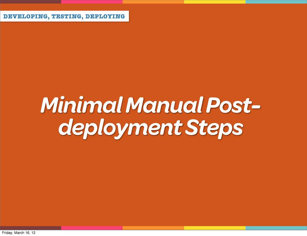 DEVELOPING, TESTING, DEPLOYING Minimal Manual P...