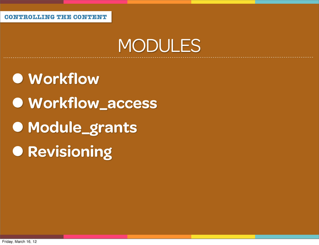 CONTROLLING THE CONTENT Workflow Workflow_access ...