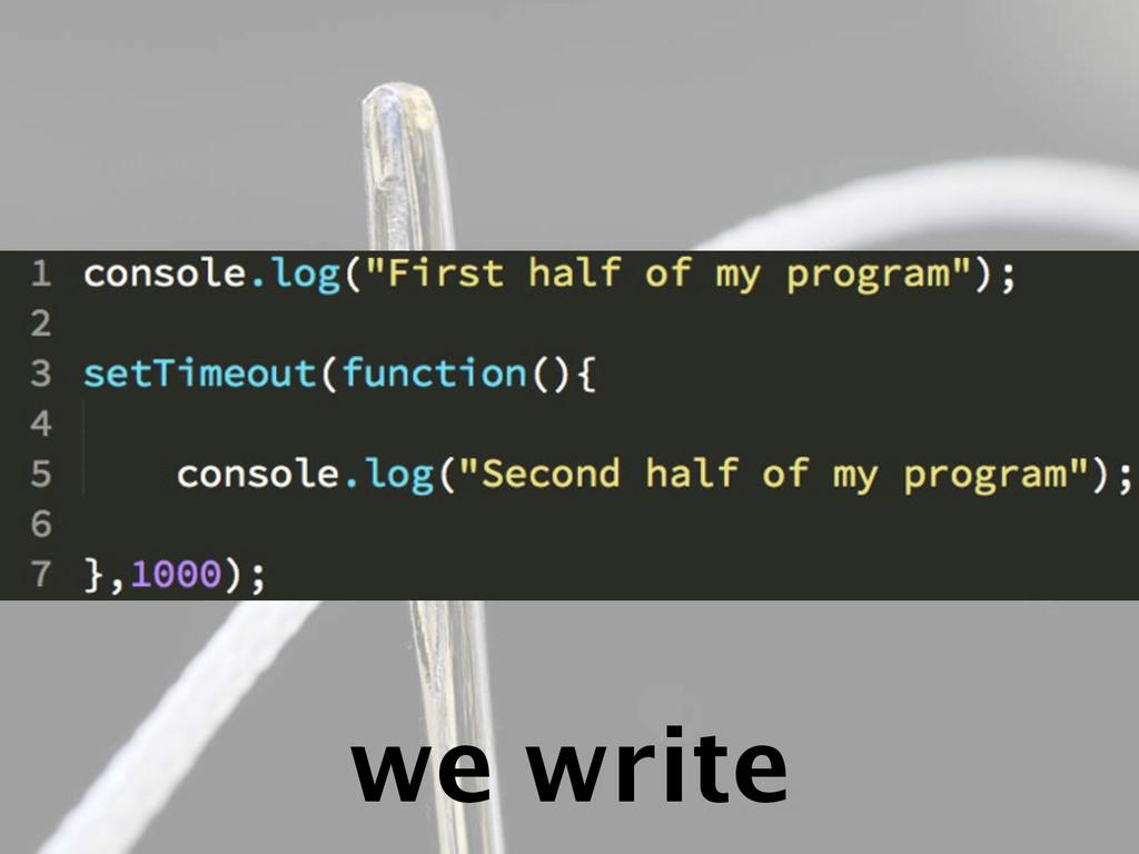 we write
