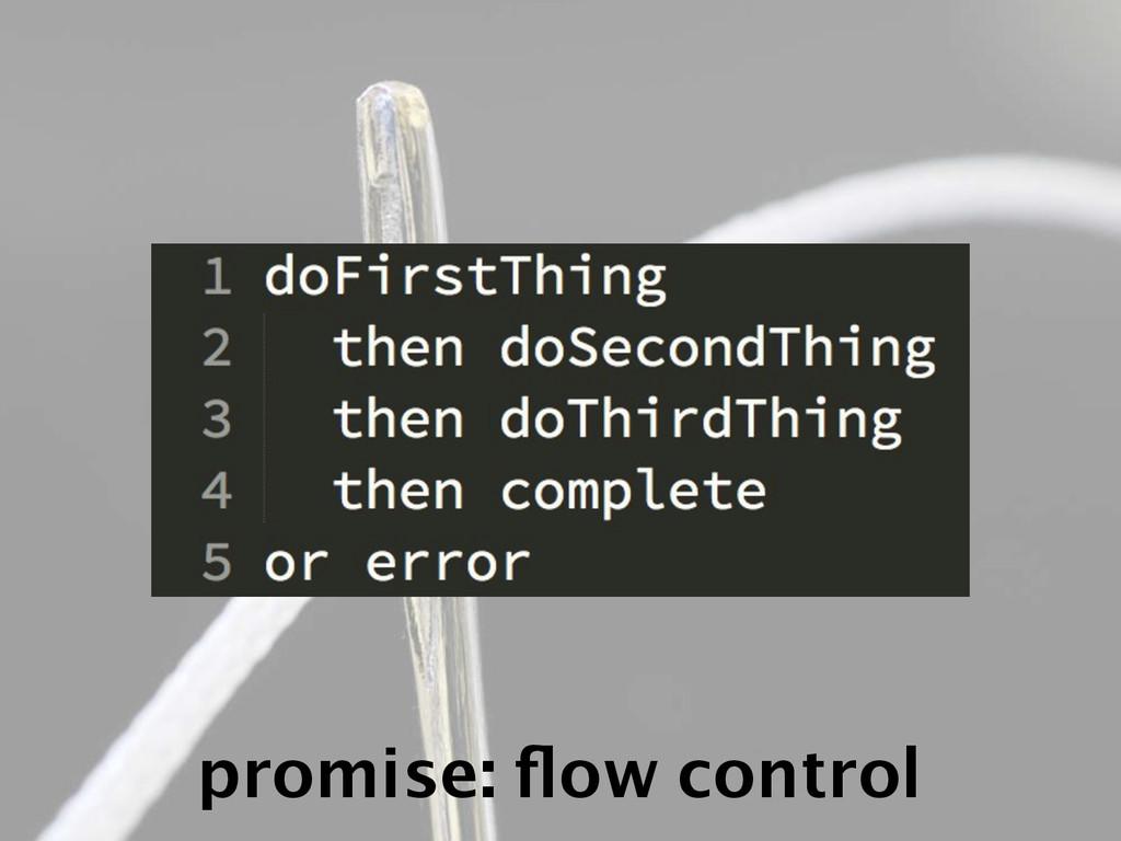 promise: flow control