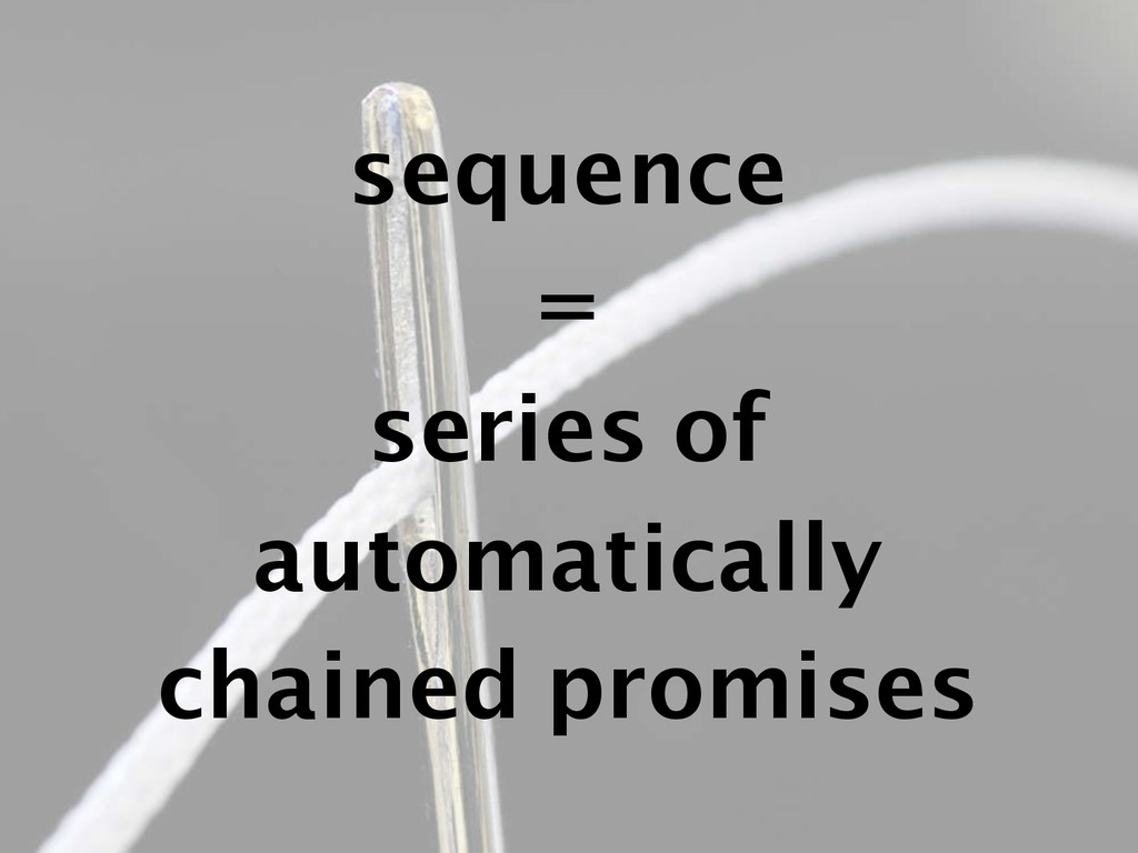 sequence = series of automatically chained prom...