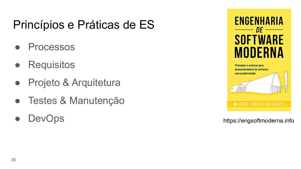 Princípios e Práticas de ES ● Processos ● Requi...