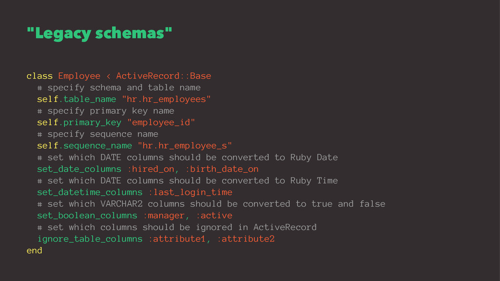 """Legacy schemas"" class Employee < ActiveRecord:..."