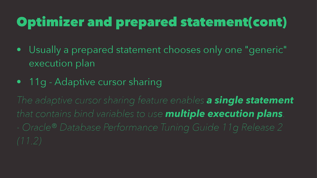 Optimizer and prepared statement(cont) • Usuall...
