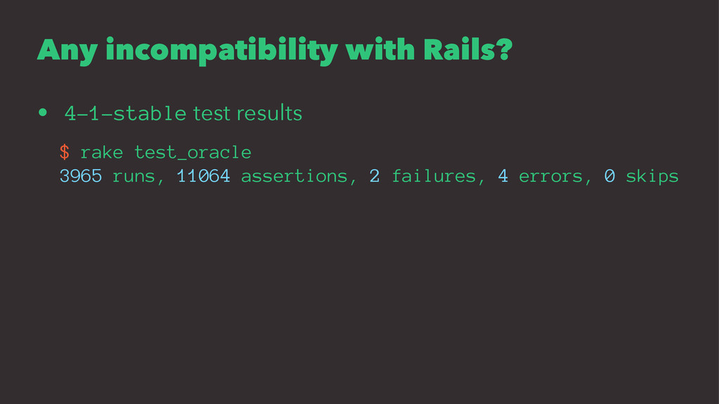Any incompatibility with Rails? • 4-1-stable te...