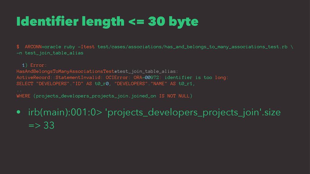 Identifier length <= 30 byte $ ARCONN=oracle ru...