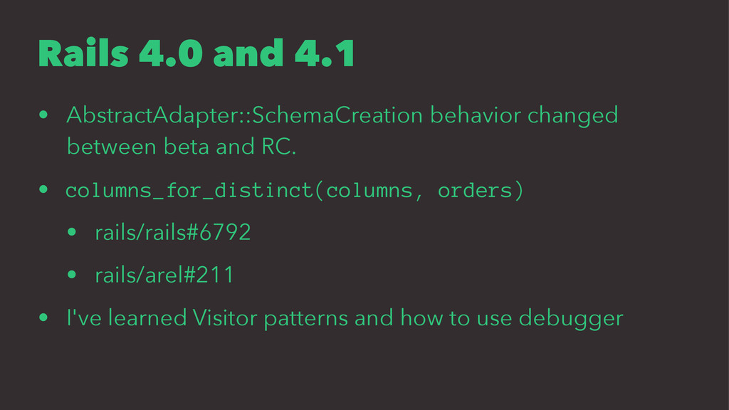Rails 4.0 and 4.1 • AbstractAdapter::SchemaCrea...