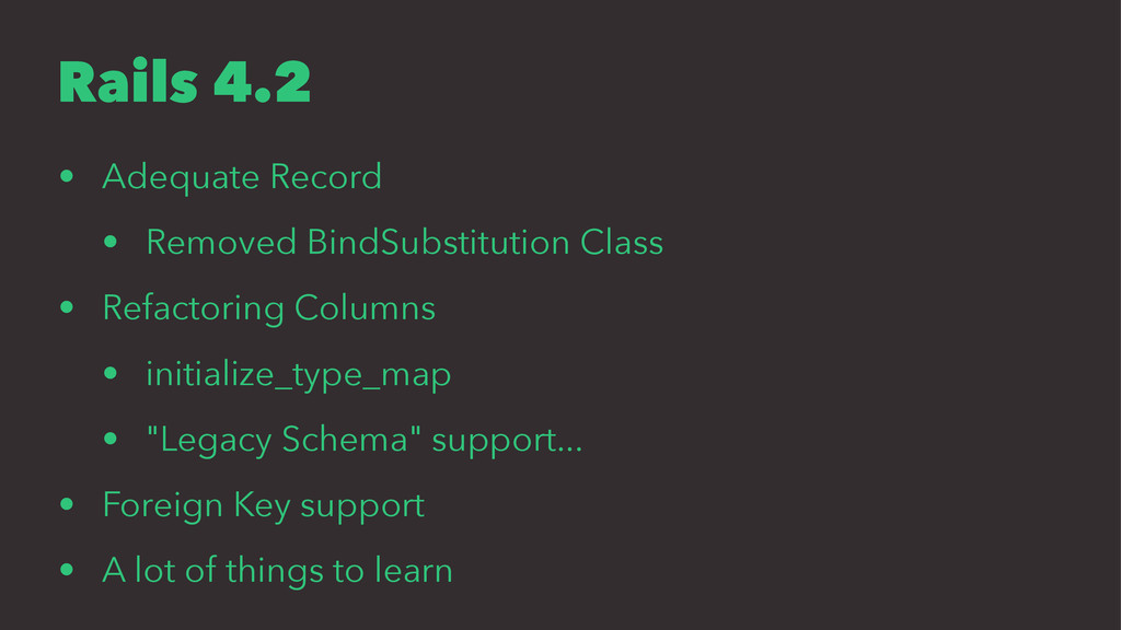Rails 4.2 • Adequate Record • Removed BindSubst...