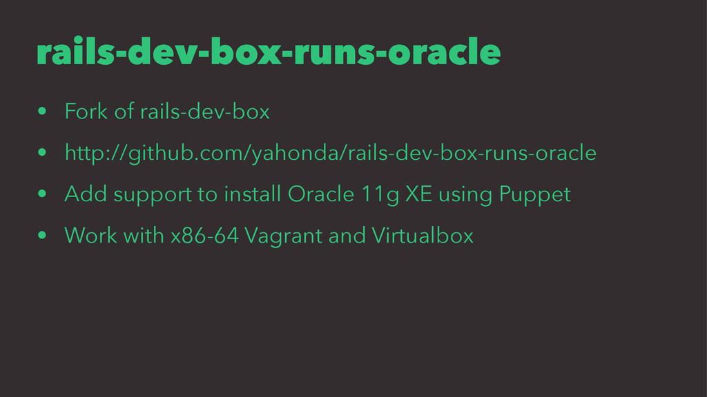 rails-dev-box-runs-oracle • Fork of rails-dev-b...