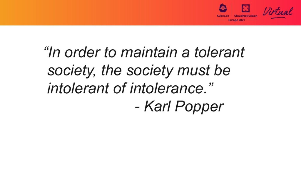 """""""In order to maintain a tolerant society, the s..."""