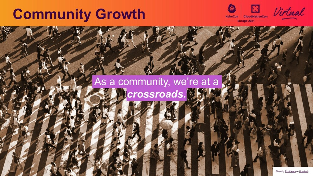 Community Growth As a community, we're at a cro...