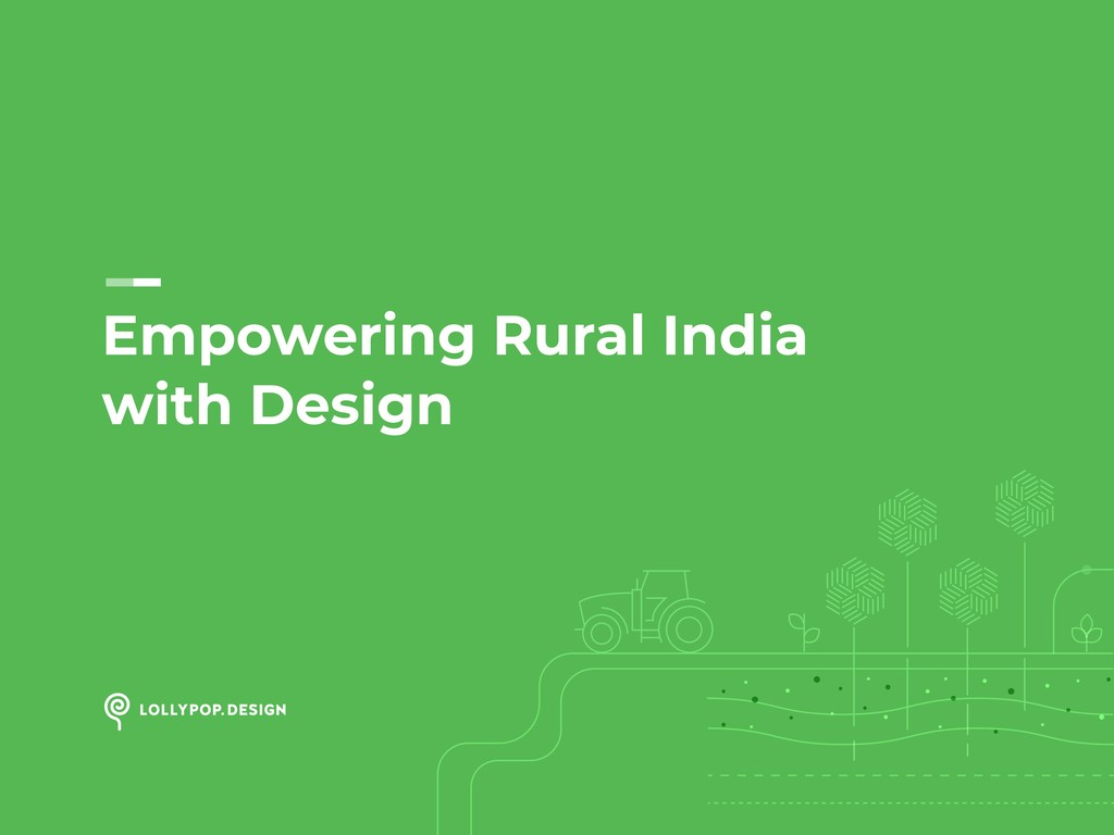 Empowering Rural India with Design