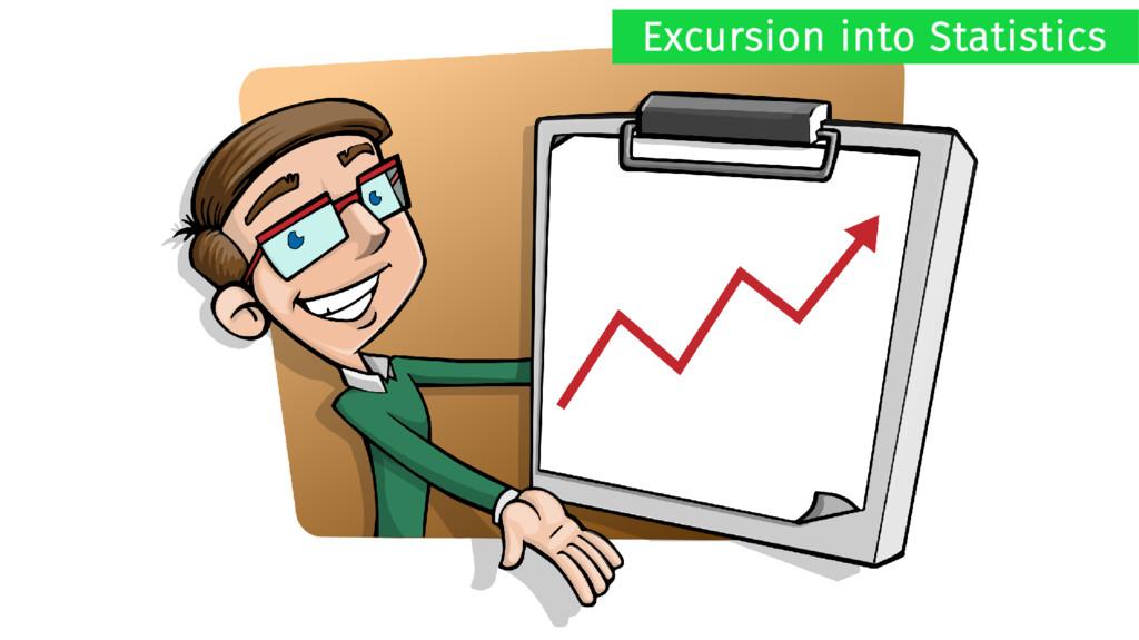 Excursion into Statistics
