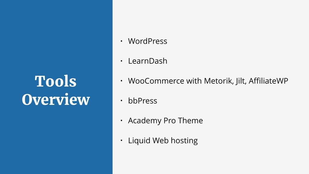 Tools Overview • WordPress • LearnDash • WooCom...