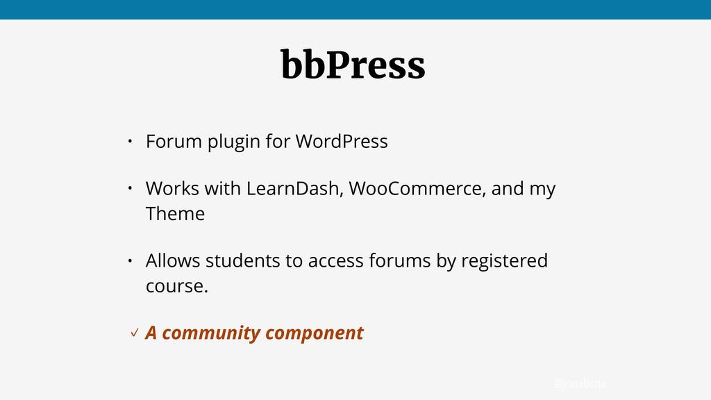 @jcasabona bbPress • Forum plugin for WordPress...