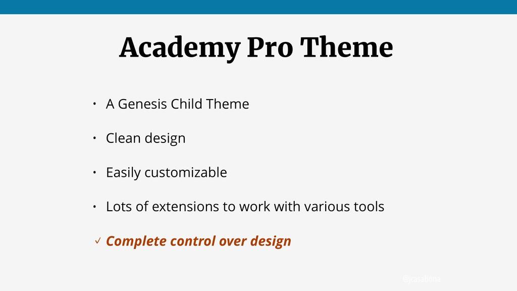 @jcasabona Academy Pro Theme • A Genesis Child ...