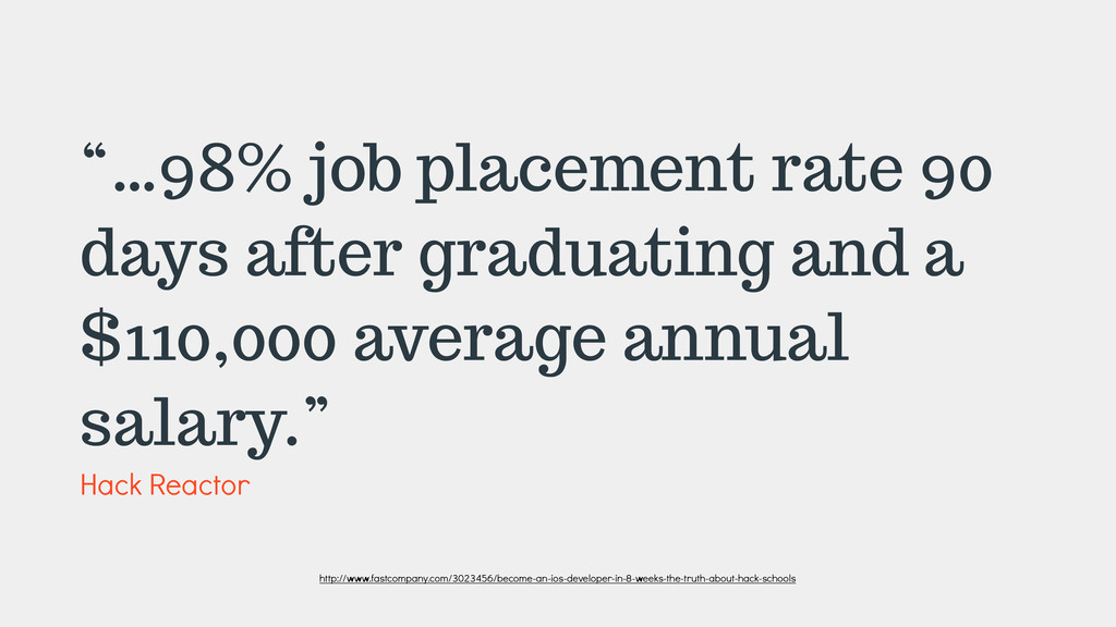 """…98% job placement rate 90 days after graduati..."