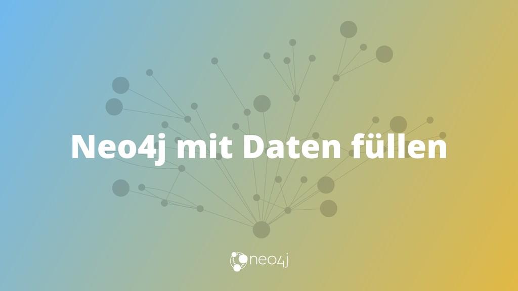 Neo4j mit Daten füllen