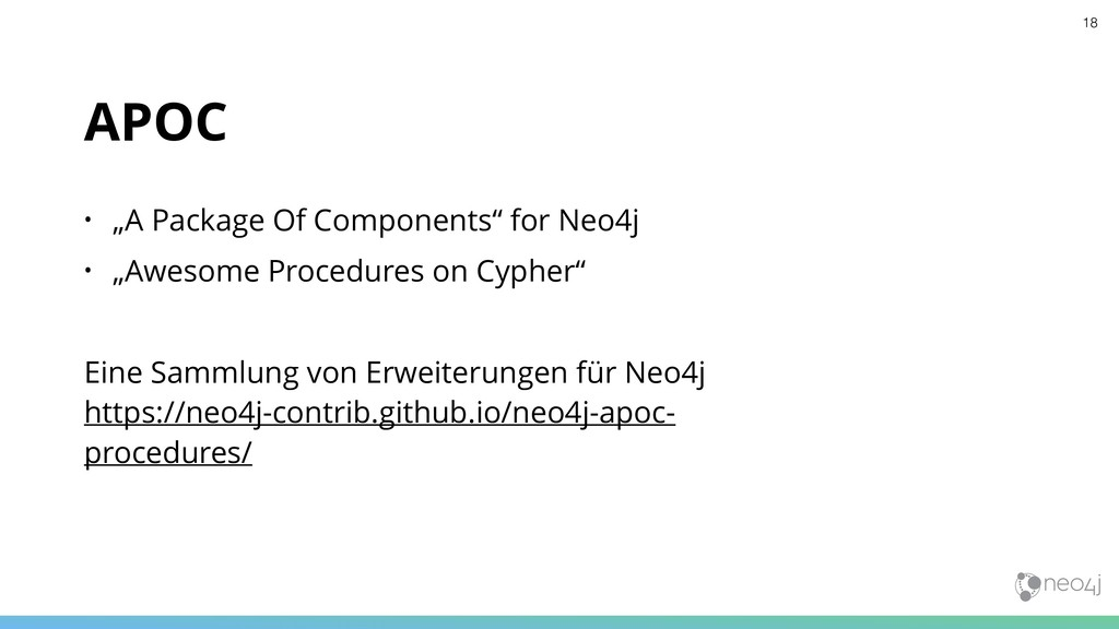 """APOC • """"A Package Of Components"""" for Neo4j • """"A..."""