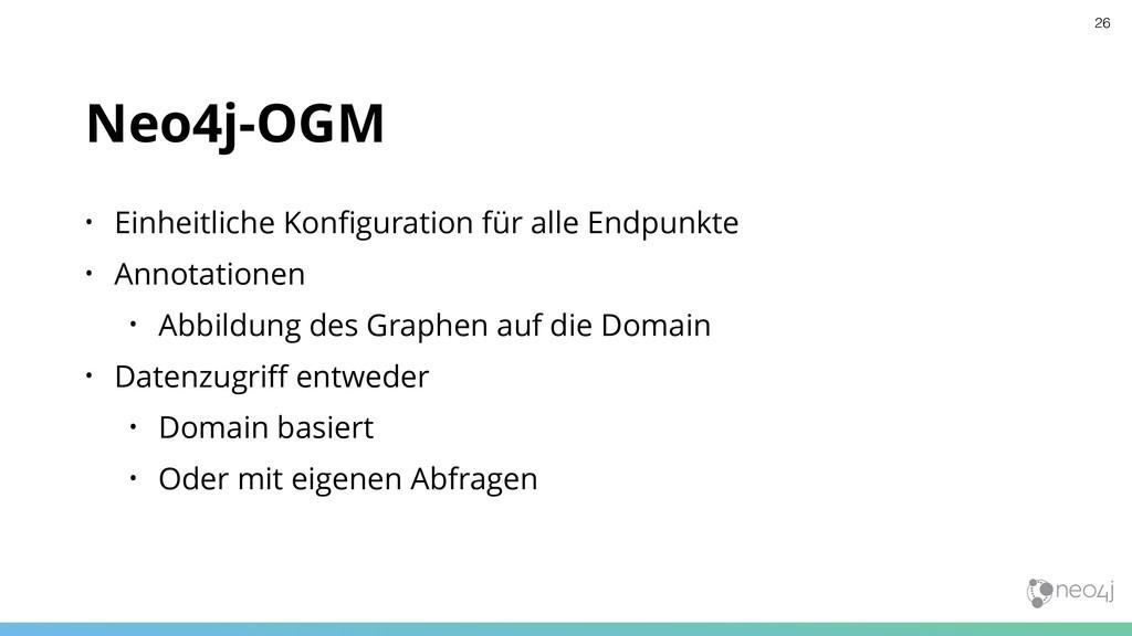 Neo4j-OGM • Einheitliche Konfiguration für alle ...