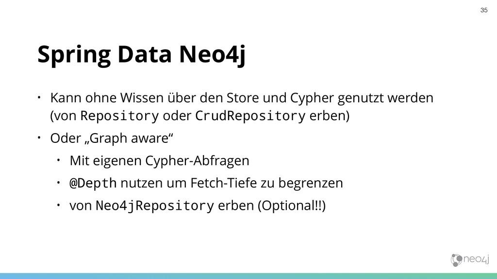 Spring Data Neo4j • Kann ohne Wissen über den S...