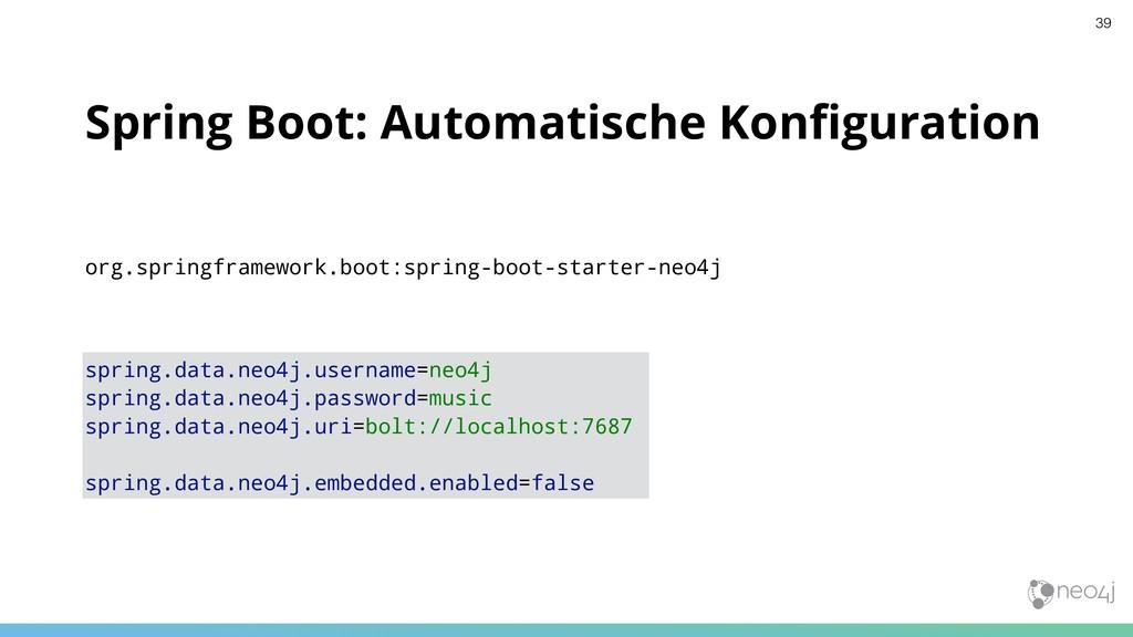 Spring Boot: Automatische Konfiguration spring.d...