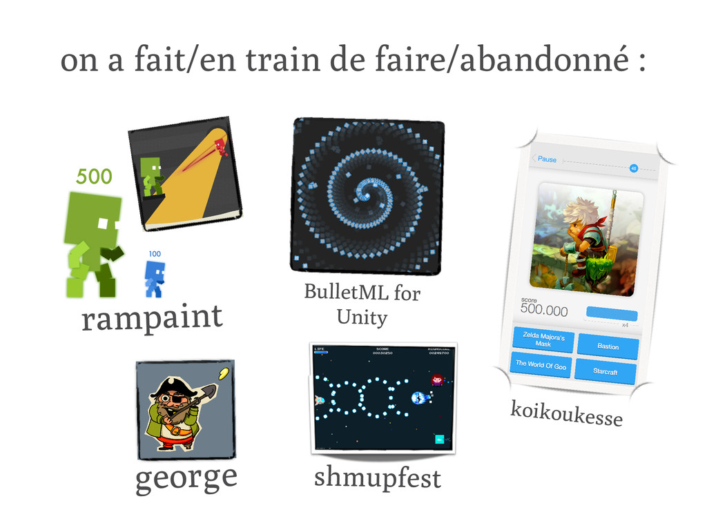 on a fait/en train de faire/abandonné : rampain...
