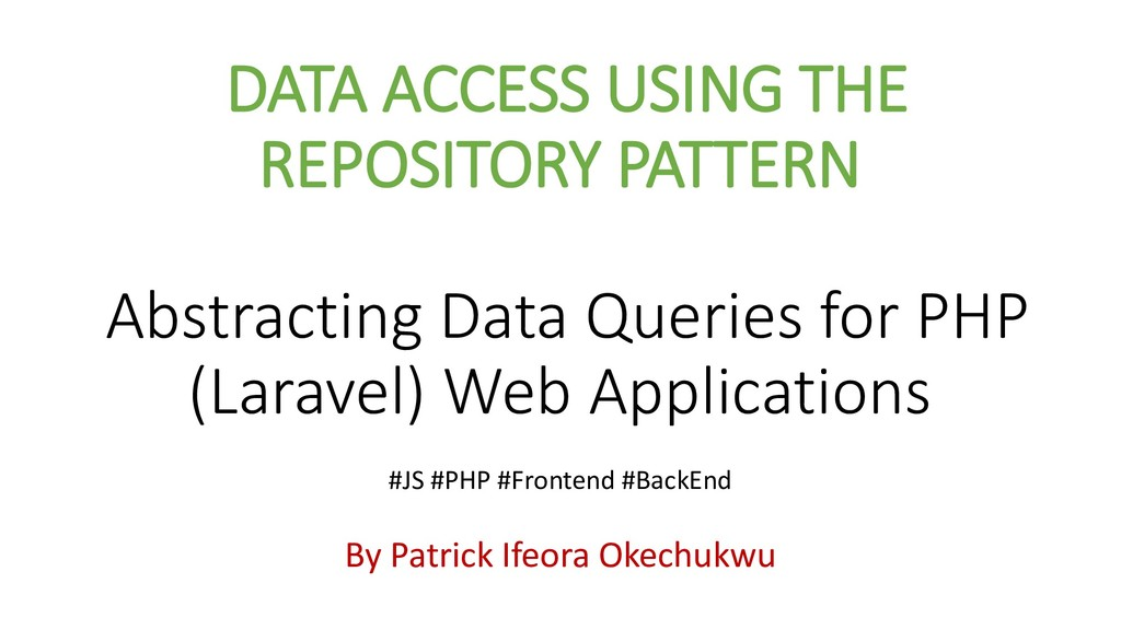 DATA ACCESS USING THE REPOSITORY PATTERN Abstra...