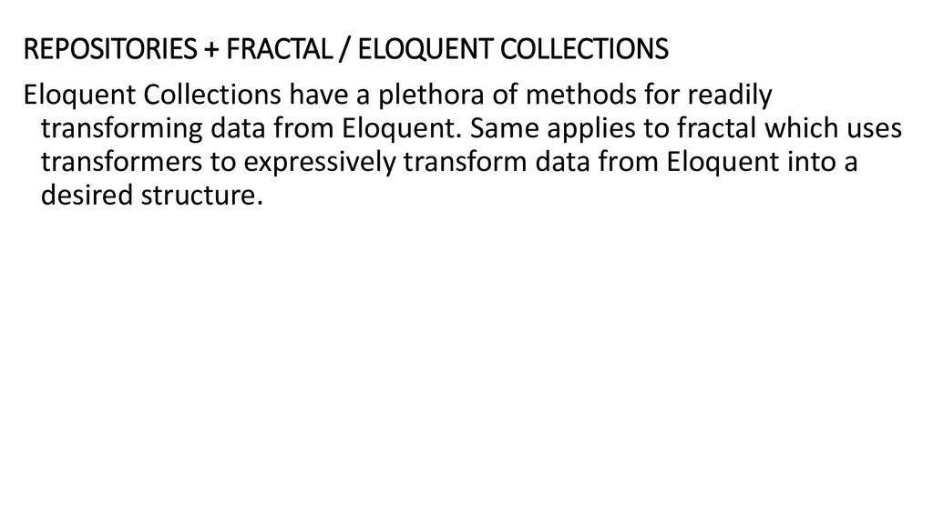 REPOSITORIES + FRACTAL / ELOQUENT COLLECTIONS E...