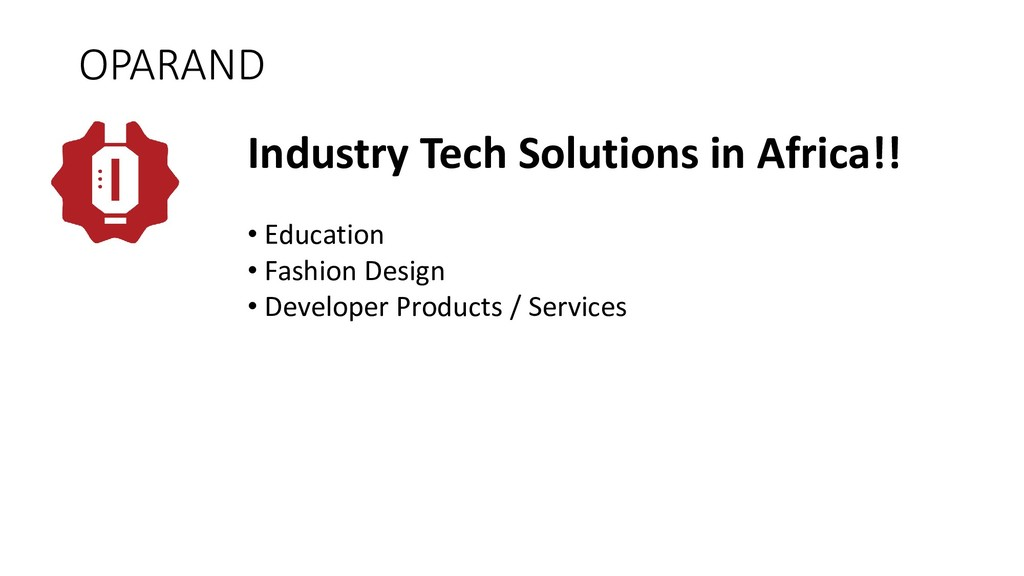 OPARAND Industry Tech Solutions in Africa!! • E...