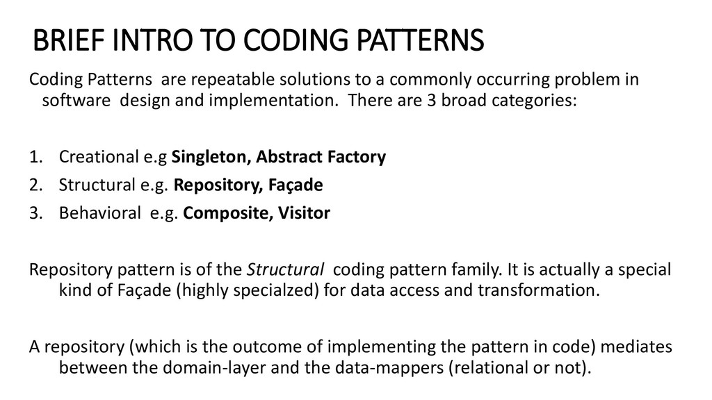 BRIEF INTRO TO CODING PATTERNS Coding Patterns ...