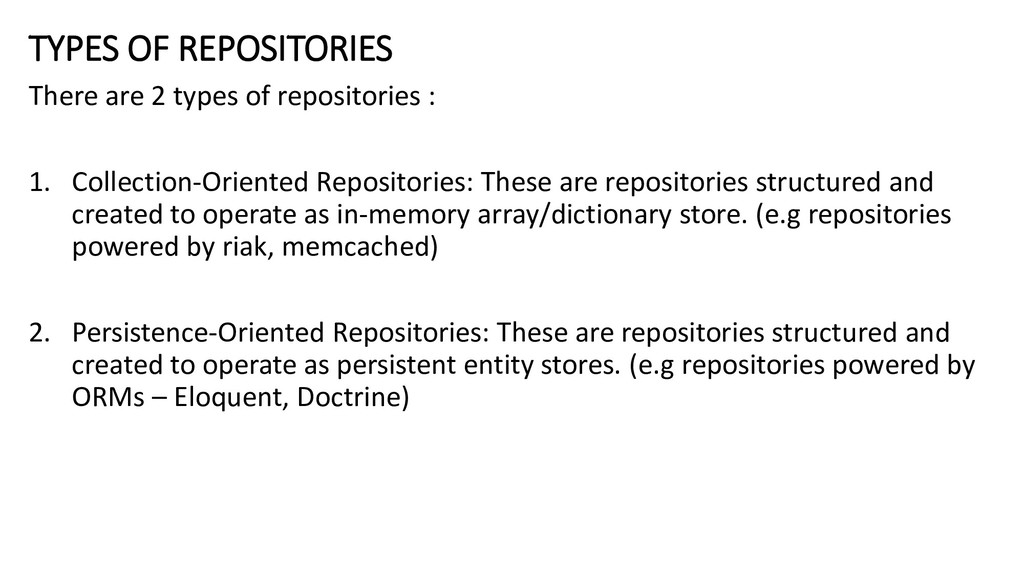 TYPES OF REPOSITORIES There are 2 types of repo...