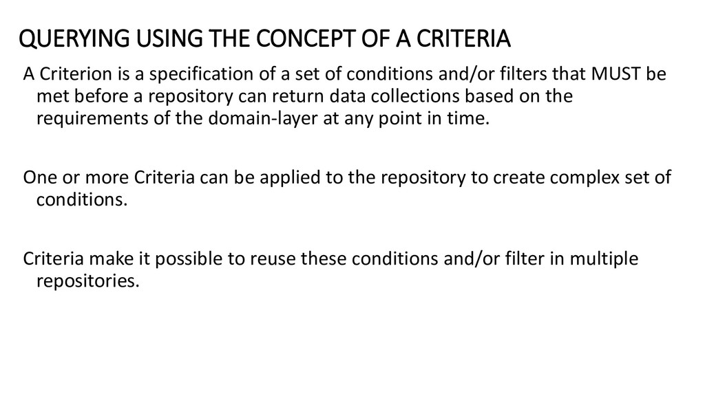 QUERYING USING THE CONCEPT OF A CRITERIA A Crit...
