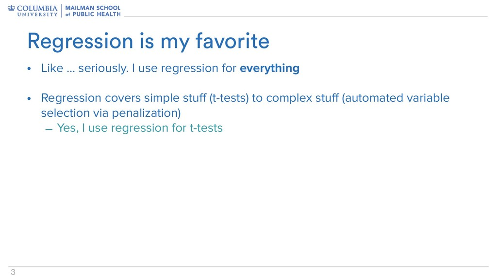3 • Like … seriously. I use regression for ever...