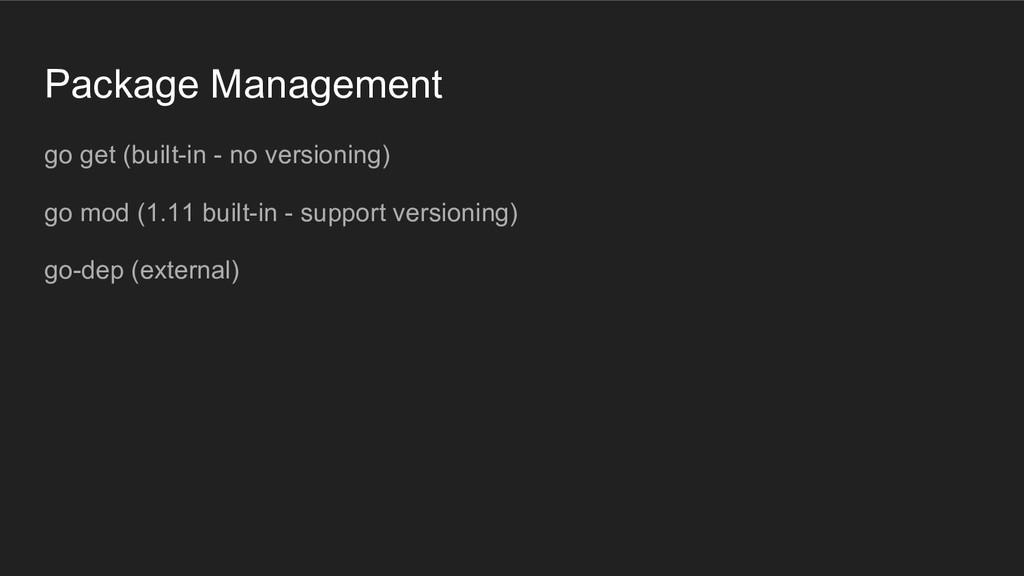 Package Management go get (built-in - no versio...