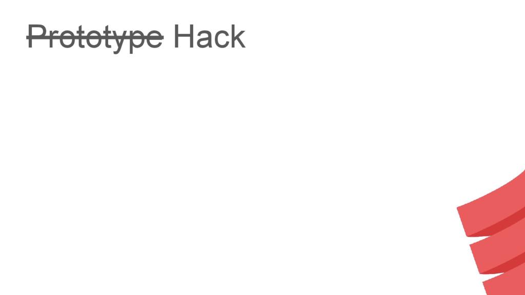 Prototype Hack