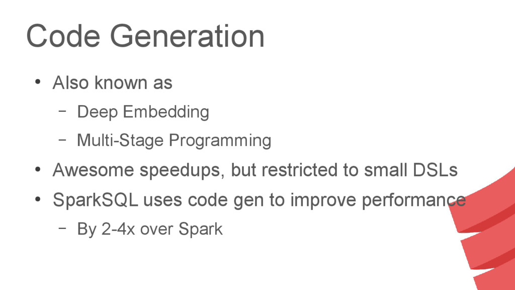 Code Generation ● Also known as – Deep Embeddin...