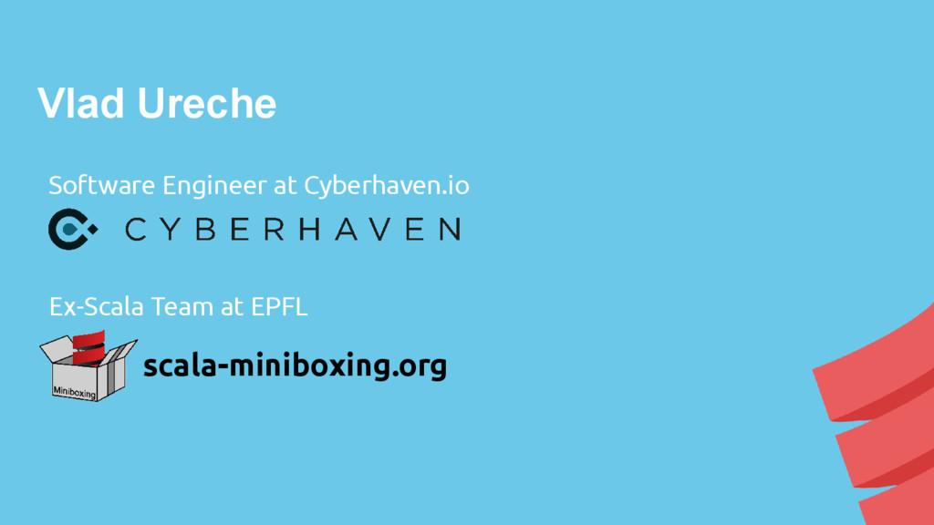 Vlad Ureche Software Engineer at Cyberhaven.io ...