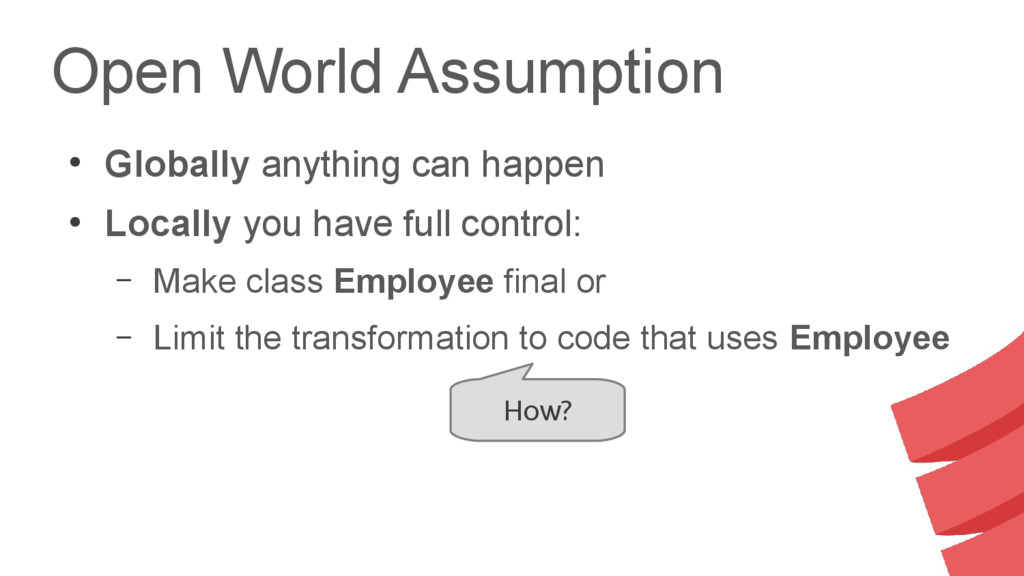 Open World Assumption ● Globally anything can h...