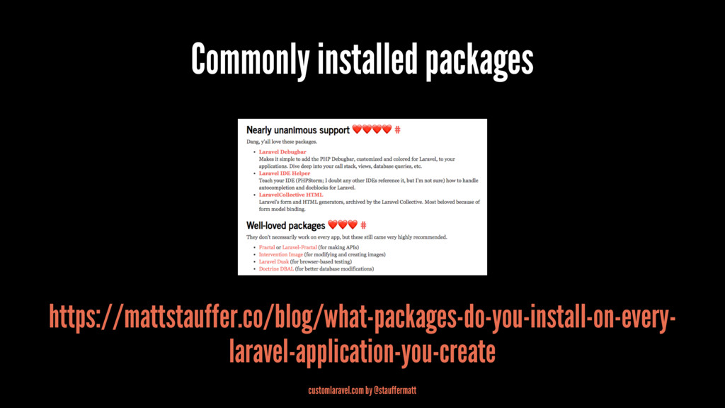 Commonly installed packages https://mattstauffe...