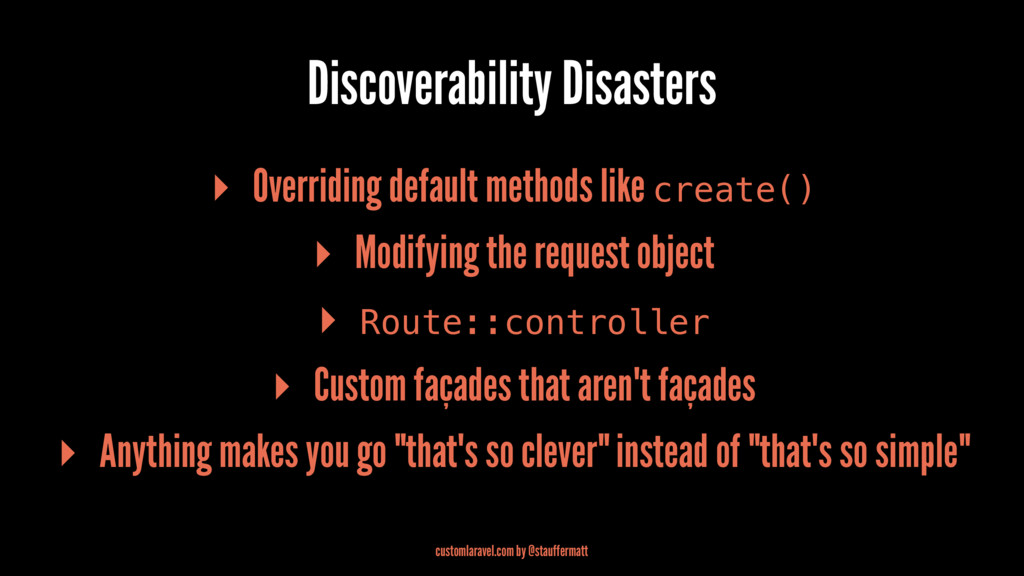 Discoverability Disasters ▸ Overriding default ...