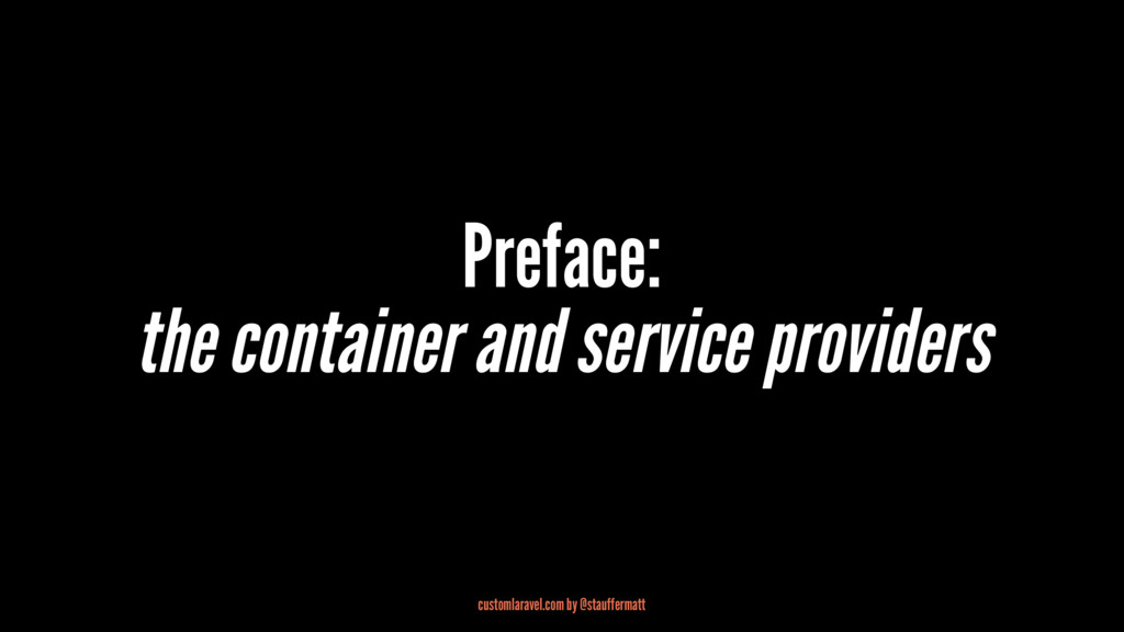 Preface: the container and service providers cu...