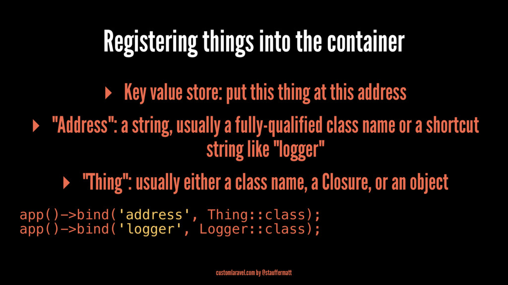 Registering things into the container ▸ Key val...