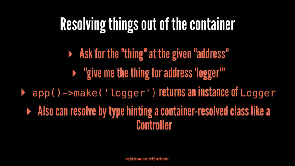 Resolving things out of the container ▸ Ask for...