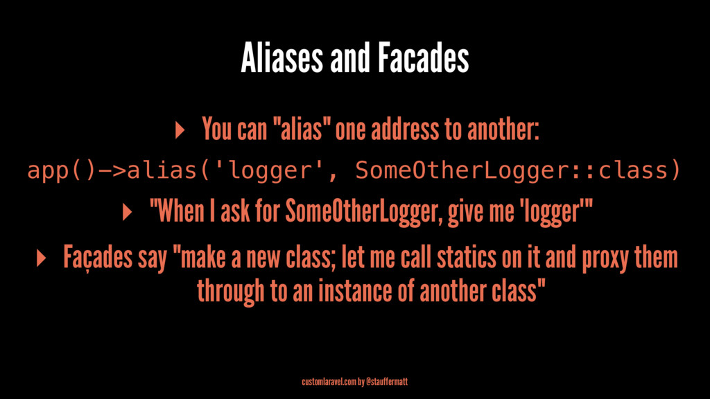 "Aliases and Facades ▸ You can ""alias"" one addre..."
