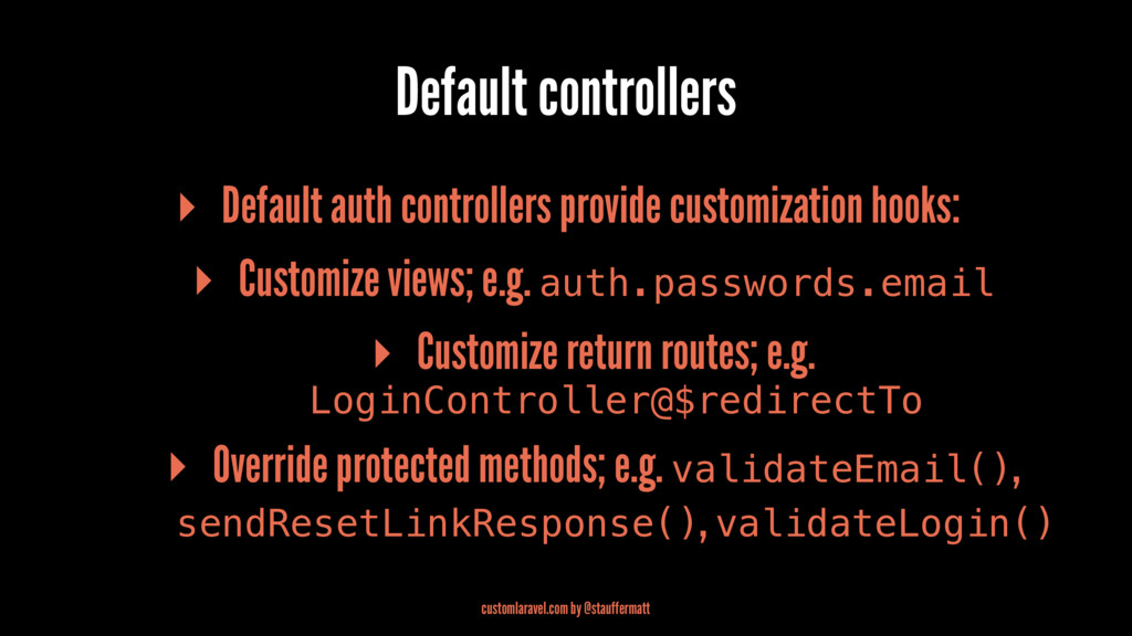 Default controllers ▸ Default auth controllers ...