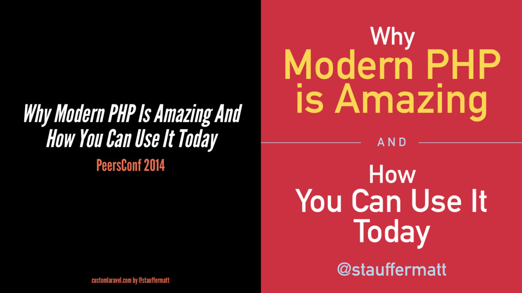 Why Modern PHP Is Amazing And How You Can Use I...